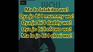 OLAMIDE - WO! [LYRICS]