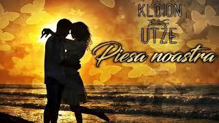 KLDION - Piesa Noastra (feat Utze)