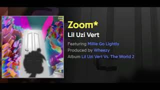 Zoom - Lil Uzi Vert (Audio) [HQ]