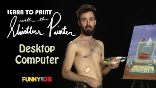 How To Paint A Desktop Computer (The Shirtless Painter)