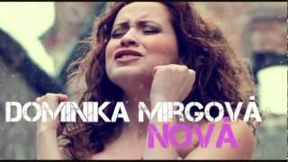 Dominika Mirgova - Nova