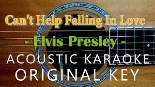 Can't Help Falling In Love - Elvis Presley [Acoustic Karaoke]