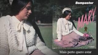 Mary - Mais Perto quero estar (LP A Ti Senhor) Bompastor 1987