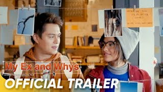 Official Trailer | 'My Ex and Whys' | Liza Soberano and Enrique Gil
