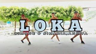 Simone & Simaria-Loka ft.Anitta |Coreografia| DH Dance