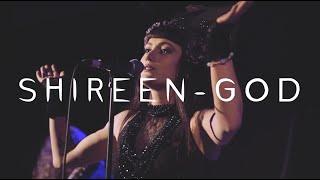 Shireen - GOD [live video] width=