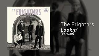 The Frightnrs - Lookin' (Version)