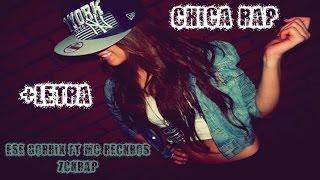 CHICA RAP 👄🙅-Para las mujeres Raperas - Trap/Hip Hop/Raggae - McReckros,Zckrap & Ese Gorrix - 2018