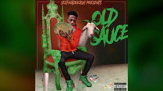 Selfmade Kash - Old Sauce (Official Audio)