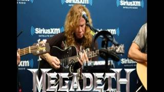 Megadeth-Symphony Of Destruction (Acoustic at SiriusXM, LiquidMetal)