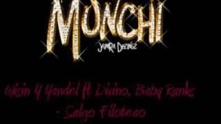 Wisin Y Yandel ft Divino, Baby Ranks - Salgo Filoteao