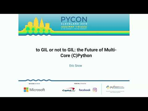 to GIL or not to GIL: the Future of Multi-Core (C)Python