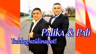 Palika & Pali Boldog szülinapot