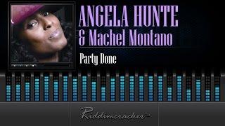 Angela Hunte & Machel Montano - Party Done [Soca 2015]