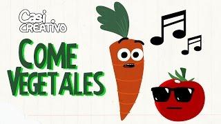 Come vegetales | Casi Creativo