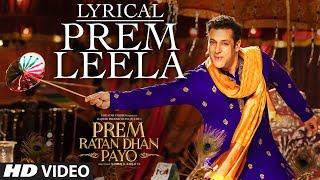 Salman Khan: Prem Leela Full Song with LYRICS   Prem Ratan Dhan Payo   Sonam Kapoor   T-Series width=