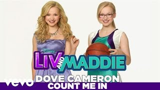 "Dove Cameron - Count Me In (from ""Liv & Maddie"")"