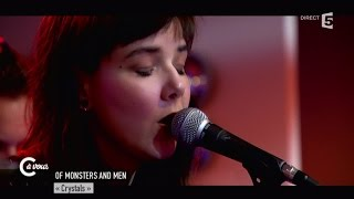 """Of Monsters and Men """"Crystals"""" - C à vous - 03/06/2015"""