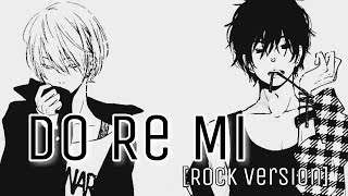 Nightcore - Do Re Mi [Rock Version]
