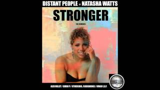 Distant People Feat Natasha Watts- Stronger (OtherSoul Funky Town Mix) Out Now