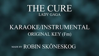 THE CURE (ACOUSTIC) - LADY GAGA | ORIGINAL KEY (KARAOKE/INSTRUMENTAL) w/ LYRICS