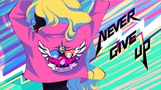 Never Give Up | Music Video | LoliRock