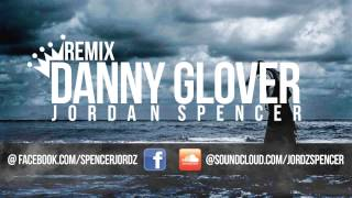 Danny Glover (Remix)