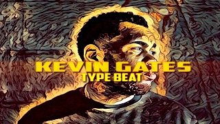 """[SOLD] Kevin Gates Type Beat 2017 """"From The Mud"""" 