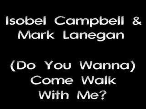isobel-campbell-mark-lanegan-come-walk-with-me-pledgemygrievance
