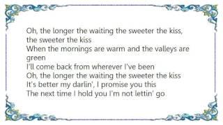 Josh Turner - The Longer the Waiting Lyrics