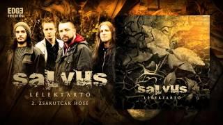 Salvus - Zsákutcák hőse (hivatalos stream / official track stream)