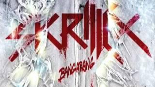 SKIRLLEX - BANGARANG (FT.SIRAH)