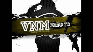VNM - Zrób to feat. RastaManiek