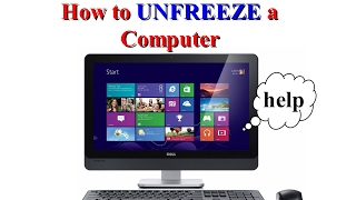 How to UNFREEZE your Computer