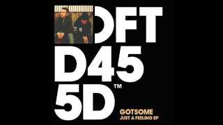 GotSome 'Just A Feeling' (Sonny Fodera Remix)