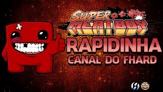 Super Meat Boy - Rapidinha