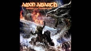 Amon Amarth - Twilight of the Thunder God - No Fear for the Setting Sun