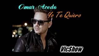 Karaoke Omar Acedo - Yo te Quiero DEMO!!