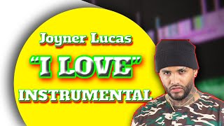 Joyner Lucas - I Love (Instrumental) 2018