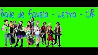 Baile de favela - Versão C1R (Letra)
