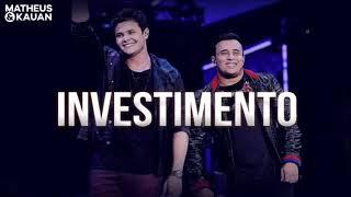 Matheus e Kauan   Investimento MÚSICA NOVA