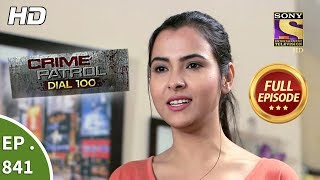 Crime Patrol Dial 100 - Ep 841 - Full Episode - 13th August, 2018 width=