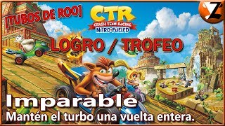 Crash Team Racing Nitro-Fueled: Logro / Trofeo Imparable (Unstoppable) [TUBOS DE ROO]