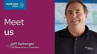 South East Water careers - Jeff Sellenger, Live Sewer Works Coordinator, South East Water