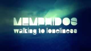 Sonic Loom - Memphidos - Walking To Loneliness (SLM005)