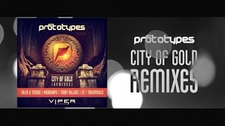 The Prototypes - City Of Gold (Remixes) EP Trailer