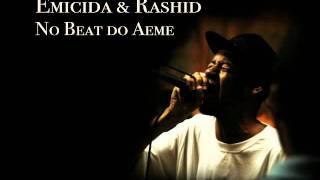 Emicida & Rashid - No beat do Aeme