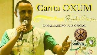 Ponto de Oxum : CANTA OXUM - Sandro Luiz Umbanda