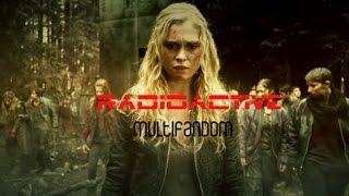 Multifandom ► Radioactive.