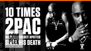 2Pac Alive? 10 Times 2Pac Was (Supposedly) Spotted Since His Death | Complex